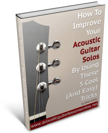 How To Create Solos Using Chords On Your Acoustic Guitar