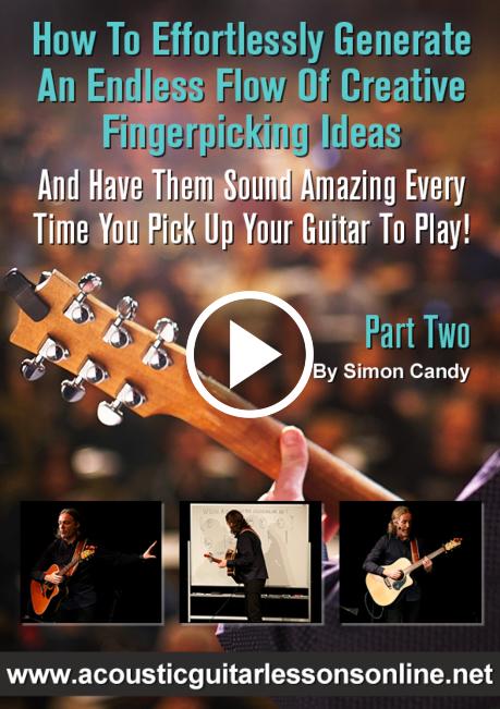 Creative Fingerpicking Guitar Masterclass Part 2