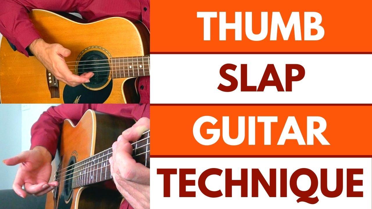 Thumb Slap Guitar Technique Video Page Pic